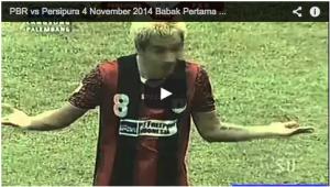 Video pertandingan PBR vs Persipura