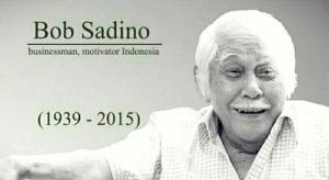 RIP bob sadino