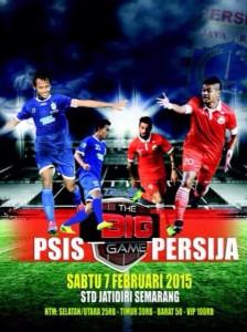 @yoyoksukawi  Big Game PSIS vs Persija stadion jatidiri semarang, sabtu 7 feb 2015 pkl 19:00wib. Ticket box buka h-1 di jatidiri