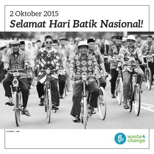 @waste4change 51m51 minutes ago 5R untuk batik yang ramah lingkungan:Rethink, Reduce, Reuse, Recovery, & Recycle. Selamat hari batik nasional