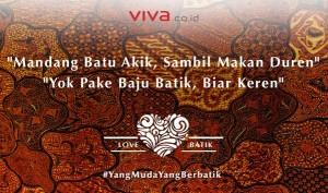 @VIVAcoid : Mandang batu akik, sambil makan duren, yok pake baju batik, biar keren