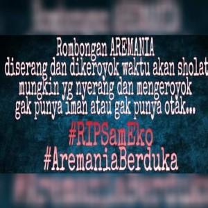 @fanda206 23m23 minutes ago View translation #RIPSamEko #AremaBerduka kehabisan kata2 q dengan masalah ini..... Bonek kok gak bisa berfikir pakek Otak....