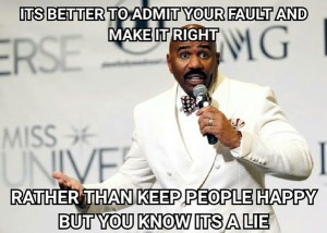 @FernandezJN 21/12/2015 22:47:21 WIB You did the right thing @IAmSteveHarvey! Such a brave man to correct your mistake.