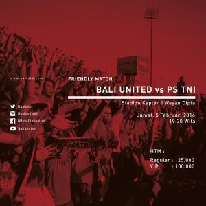 @BaliUtd 2h2 hours ago View translation Mari merahkan dipta ! Friendly match Bali United VS PS TNI, Jumat 5 februari 2016, pukul : 19.30 !