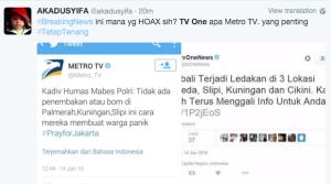 @Debora_Angelia 15m15 minutes ago View translation udah TV One lo tiarap aja.. udah situasi gini, malah menyebarkan berita Hoax. benar - benar BEDA ya!