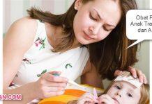 Obat Panas Anak Tradisional dan Apotik