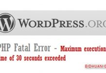 Penyebab Maximum Execution Time of 30 Seconds Exceeded dan Cara Ampuh Untuk Mengatasinya