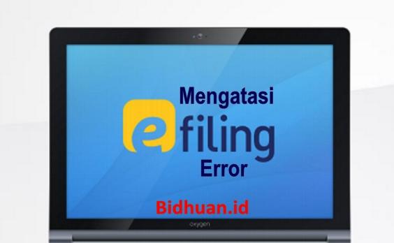 Mengatasi e-Filing Error DJP Online